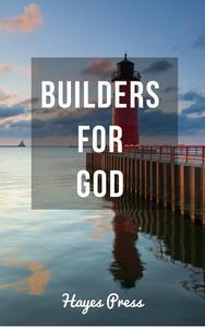 Builders for God