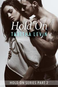 Hold On - Part 2