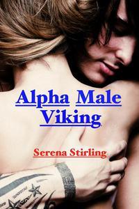 Alpha Male Viking (Virgin Slave Erotica)