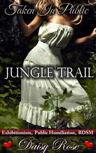 Taken In Public 3: Jungle Trail