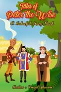 Tales of Peter the Wise - A Colorful Story Book
