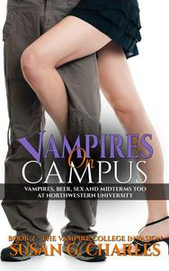 Vampires on Campus: A New Adult College Vampire Romance, Vampires, Beer and Midterms Too at Northwestern University