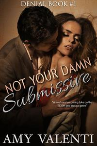 Not Your Damn Submissive