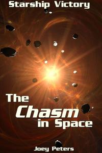 Starship Victory: The Chasm in Space