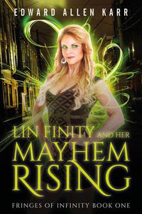 Lin Finity And Her Mayhem Rising
