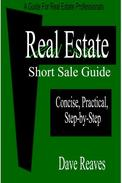 Real Estate Short Sale Guide: Concise, Practical, Step-by-Step