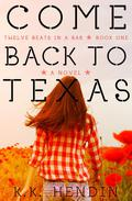Come Back To Texas (Twelve Beats In A Bar, Book 1)