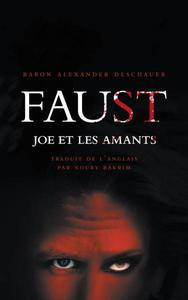 Faust, Joe et les amants
