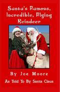 Santa's Famous, Incredible, Flying Reindeer