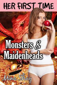 Her First Time: Monsters & Maidenheads