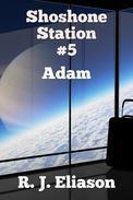 Shoshone Station #5: Adam