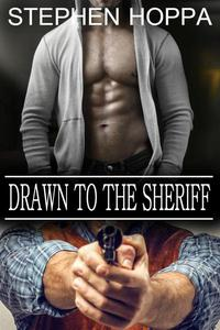 Drawn to the Sheriff