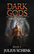 Take The Body...:  grimdark. gritty fantasy