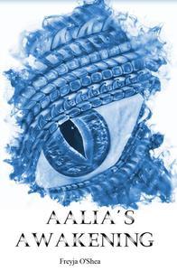 Aalia's Awakening