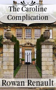 The Caroline Complication