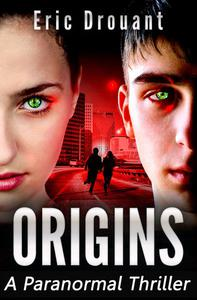 Origins: A Paranormal Thriller