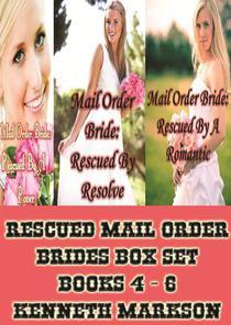 Mail Order Bride: Rescued Mail Order Brides Box Set - Books 4 -6