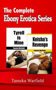 The Complete Ebony Erotica Series