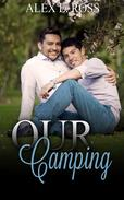 Gay Romance: Our Camping  (Gay Romance, MM, Romance, Gay Fiction, MM Romance Book 3)