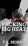 Packing Big Heat
