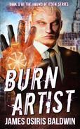 Burn Artist: An Alexi Sokolsky Supernatural Thriller
