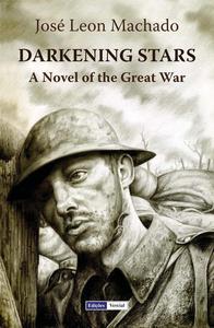Darkening Stars: A Novel of the Great War