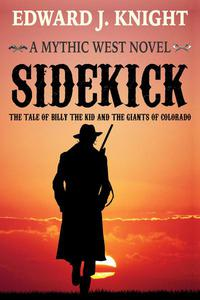 Sidekick: The Tale of Billy the Kid and the Giants of Colorado