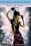 Angel in a Black Fedora (includes a bonus book: Pete & Tink)