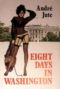 Eight Days in Washington