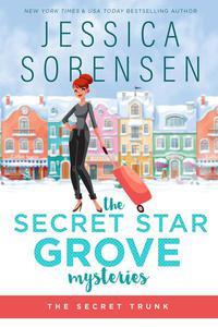 The Secret Star Grove Mysteries: The Secret Trunk
