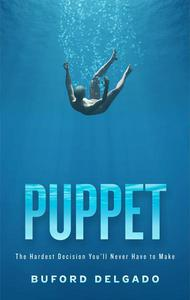 Puppet: The Hardest Decision You'll Never Have to Make