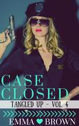 Case Closed (Tangled Up - Vol. 4)