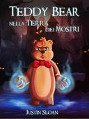 Teddy Bear nella Terra dei Mostri