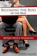 Becoming the Boss of the Brat:  BDSM Office Spanking