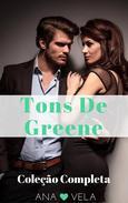 Tons De Greene (Coleção Completa)