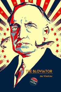 The Bloviator