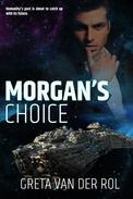 Morgan's Choice