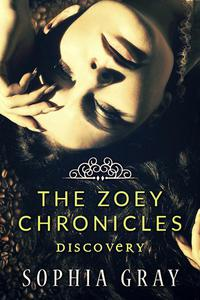 The Zoey Chronicles: Discovery (Vol. 2)