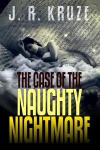 The Case of the Naughty Nightmare