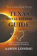Texas Total Eclipse Guide