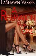 A Reservation for One