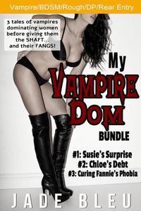 My Vampire Dom Bundle