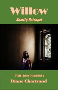 Willow: Family Betrayal