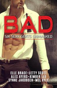 Bad: Six Sexy Gents Unmasked