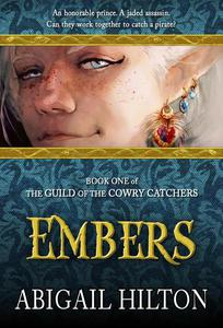 The Guild of the Cowry Catchers, Book 1: Embers