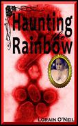 Haunting the Rainbow