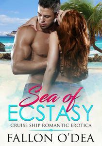 Sea of Ecstasy: Cruise Ship Romantic Erotica
