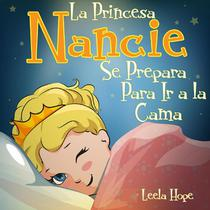 La Princesa Nancie se prepara para ir a la cama