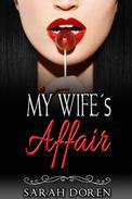 Erotic Romance: My Wife´s Affair