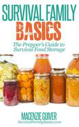 The Prepper's Guide to Survival Food Storage